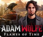 Adam Wolfe: Flames of Time spēle