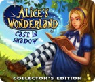 Alice's Wonderland: Cast In Shadow Collector's Edition spēle