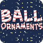 Ball Ornaments spēle