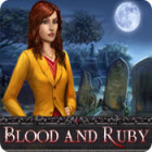 Blood and Ruby spēle