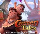 Cavemen Tales Collector's Edition spēle
