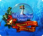 The Christmas Spirit: Mother Goose's Untold Tales spēle