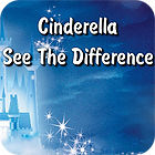 Cinderella. See The Difference spēle