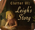 Clutter VI: Leigh's Story spēle