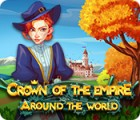 Crown Of The Empire: Around The World spēle