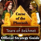 Curse of the Pharaoh: Tears of Sekhmet Strategy Guide spēle