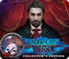 Dark City: Vienna Collector's Edition spēle