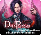 Dark Parables: Portrait of the Stained Princess Collector's Edition spēle