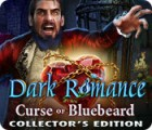 Dark Romance: Curse of Bluebeard Collector's Edition spēle