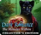 Dark Romance: The Monster Within Collector's Edition spēle