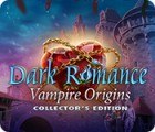 Dark Romance: Vampire Origins Collector's Edition game