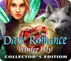Dark Romance: Winter Lily Collector's Edition spēle