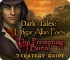 Dark Tales: Edgar Allan Poe's The Premature Burial Strategy Guide spēle