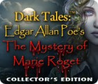 Dark Tales™: Edgar Allan Poe's The Mystery of Marie Roget Collector's Edition spēle