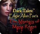 Dark Tales: Edgar Allan Poe's The Mystery of Marie Roget spēle