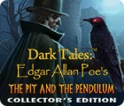 Dark Tales: Edgar Allan Poe's The Pit and the Pendulum Collector's Edition spēle