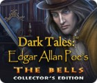 Dark Tales: Edgar Allan Poe's The Bells Collector's Edition spēle