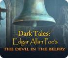 Dark Tales: Edgar Allan Poe's The Devil in the Belfry spēle
