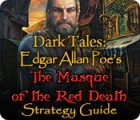 Dark Tales: Edgar Allan Poe's The Masque of the Red Death Strategy Guide spēle