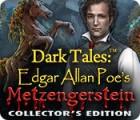 Dark Tales: Edgar Allan Poe's Metzengerstein Collector's Edition spēle