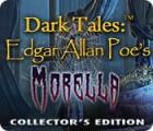 Dark Tales: Edgar Allan Poe's Morella Collector's Edition spēle