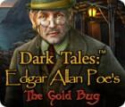 Dark Tales: Edgar Allan Poe's The Gold Bug spēle