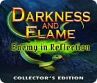 Darkness and Flame: Enemy in Reflection Collector's Edition spēle