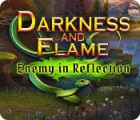 Darkness and Flame: Enemy in Reflection spēle