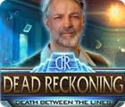 Dead Reckoning: Death Between the Lines spēle