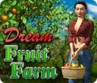 Dream Fruit Farm spēle