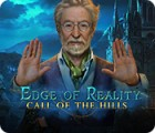 Edge of Reality: Call of the Hills spēle