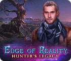 Edge of Reality: Hunter's Legacy spēle