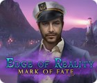 Edge of Reality: Mark of Fate spēle