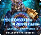 Enchanted Kingdom: Arcadian Backwoods Collector's Edition spēle