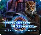 Enchanted Kingdom: Arcadian Backwoods spēle