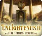Enlightenus II: The Timeless Tower spēle