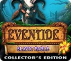 Eventide: Slavic Fable. Collector's Edition spēle