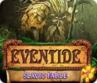 Eventide: Slavic Fable spēle