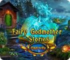 Fairy Godmother Stories: Cinderella spēle