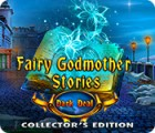 Fairy Godmother Stories: Dark Deal Collector's Edition spēle
