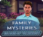 Family Mysteries: Echoes of Tomorrow spēle