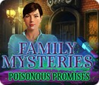 Family Mysteries: Poisonous Promises spēle