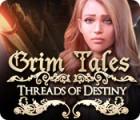 Grim Tales: Threads of Destiny spēle