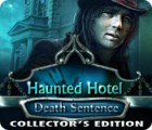 Haunted Hotel: Death Sentence Collector's Edition spēle