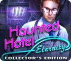 Haunted Hotel: Eternity Collector's Edition spēle