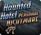 Haunted Hotel: Personal Nightmare spēle
