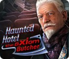Haunted Hotel: The Axiom Butcher spēle