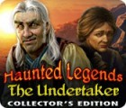 Haunted Legends: The Undertaker Collector's Edition spēle