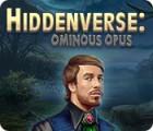 Hiddenverse: Ominous Opus spēle