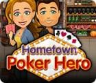 Hometown Poker Hero spēle